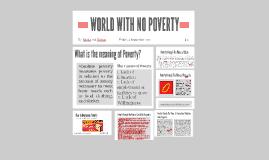 World with No Poverty (Revita Maghfira Shavira Putri 170210170048, Farhan Dharmawan 110110170329)