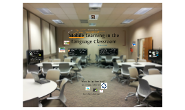 Mobile Learning in the Language Classroom