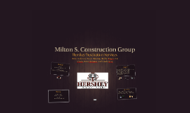 Milton S. Construction Group