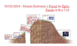 Copy of 19/01/2014 - Moisés Enfrenta o Faraó do Egito