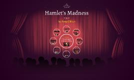 Hamlet's Madness