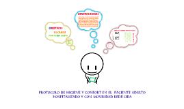 PROTOCOLO DE HIGIENE Y CONFORT EN EL  PACIENTE ADULTO HOSPITALIZADO Y CON MOVILIDAD REDUCIDA