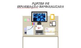 Fontes de Informacao Especializada