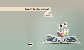 Guide Gastronomiques