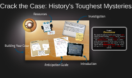 Crack the Case: History's Toughest Mysteries