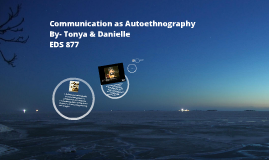 Chapter 13 -Communication as Autoethnography