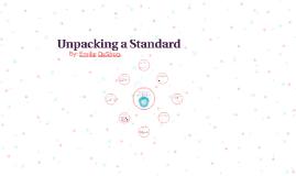 Unpacking a Standard