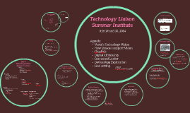 Technology Liaison Summer Institute