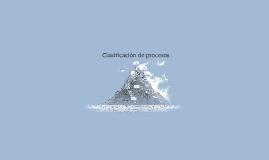 Clasificación de procesos