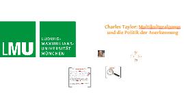 Charles Taylor Multikulturalismus und die Politik der Anerkennung