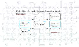 El decálogo del periodismo de investigación de Bastenier