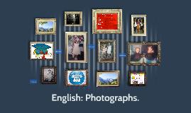 English: Photographs.