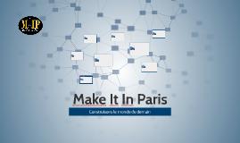 Make It In Paris