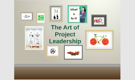The Art of Project Leadership