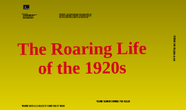 The Roaring Life of the 1920s