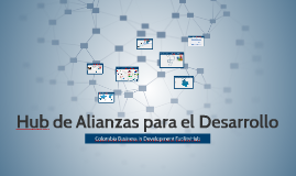 Copy of Hub de Alianzas para el Desarrollo - Jun 2014