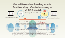 moreel beraad als invulling van de B en O in het BOB-model