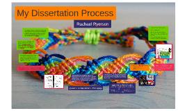 My Dissertation Process