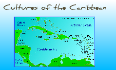 The Cultures of the Caribbean