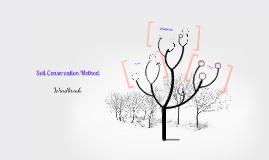 Copy of Soil Conservation Method: Windbreak