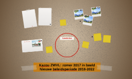 Kazou ZWVL: zomer 2017 in beeld