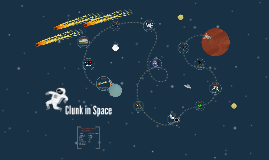 Clunk In Space