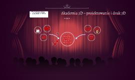 Akademia 3D – projektowanie i druk 3D