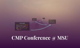 CMP Conference @ MSU