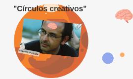 Círculos creativos