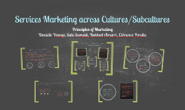 Copy of Services Marketing across Cultures/Subcultures