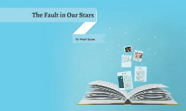 The Fault in Our Stars Book Report