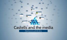 Castells & the media