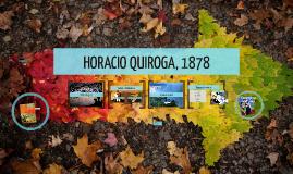 HORACIO QUIROGA, 1878