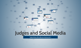 Judges and Social Media