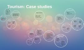Tourism: Case studies