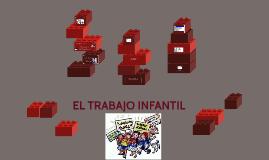EL TRABAJO INFANTIL