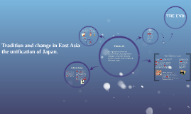 Tradition and change in East Asia the unification of Japan.