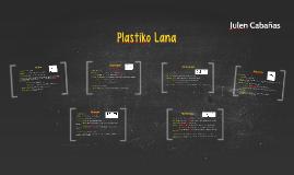 Plastiko Lana