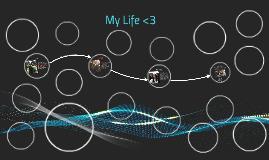 My Life <3