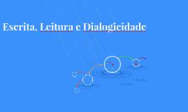 Escrita, Leitura e Dialogicidade