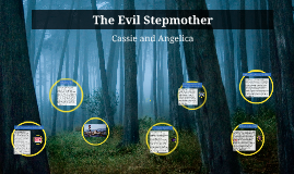 The Evil Stepmother