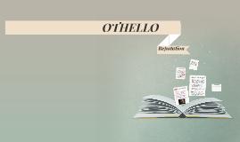 OTHELLO - REPUTATION