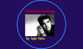 The Death Of Elvis Presley