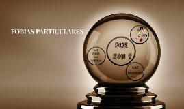 FOBIAS PARTICULARES