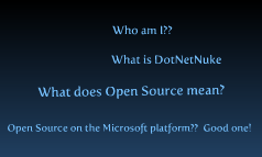 DotNetNuke - The biggest Open Source project on the .Net platform.  How did we do it?