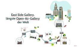 East Side Gallery, längste Open-air-Gallerie der Welt