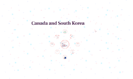 Canada and South Korea