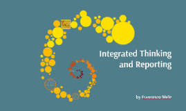 Integrated thinking and reporting