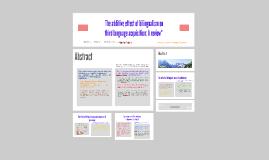 NEWSPAPER HEADLINEThe additive effect of bilingualism on