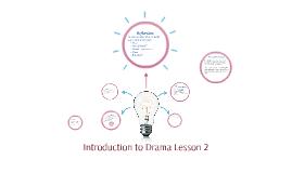 Intro to Drama Lesson 2